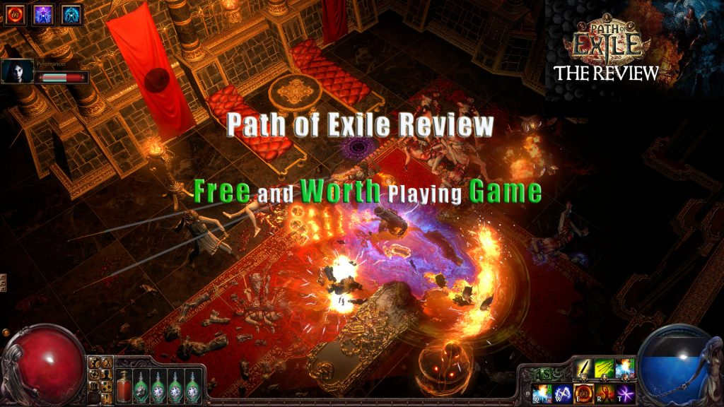 Path of Exile Review: A Free and Worth Playing Game
